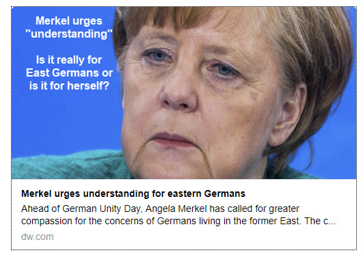 "Ivory Tower Compassion: Merkel Urges ""Understanding"" for East Germans"